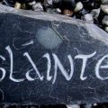 Slate 'Slainte' sign